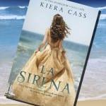 La Sirena, de Kiera Cass – Reseña