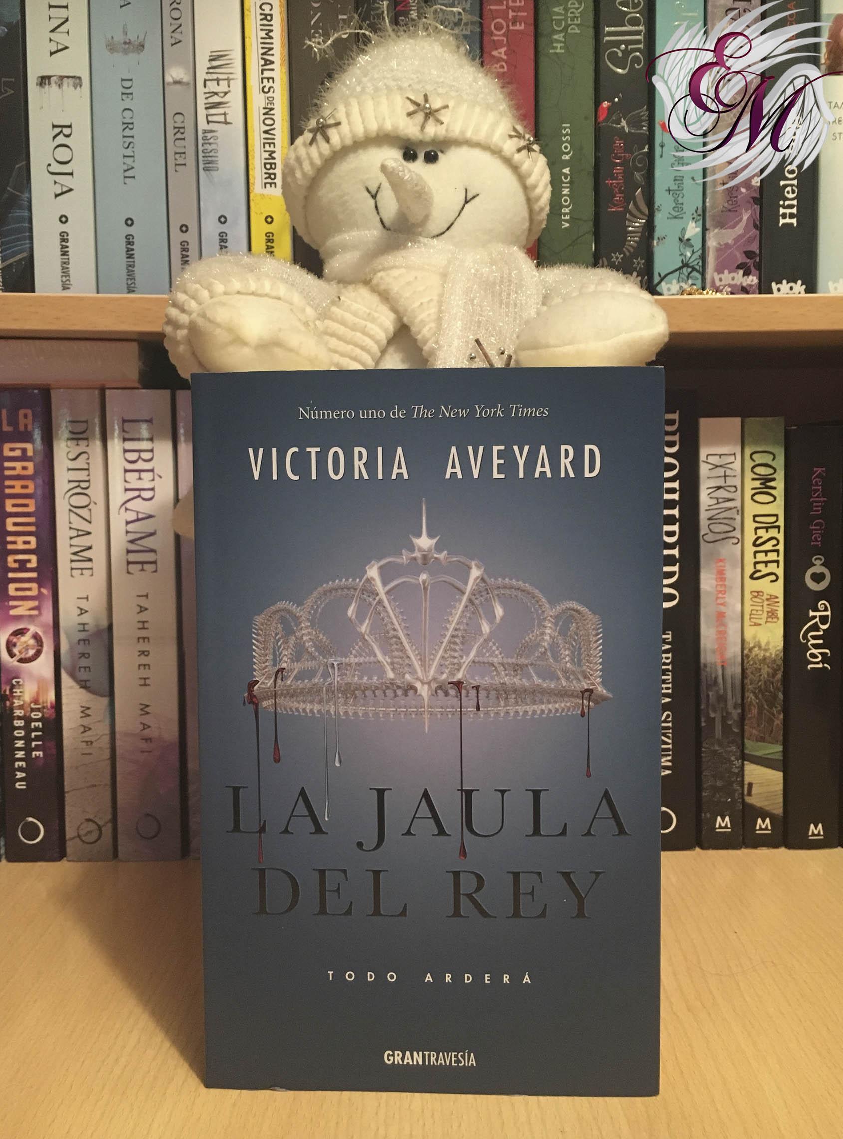 La jaula del rey, de Victoria Aveyard - Reseña
