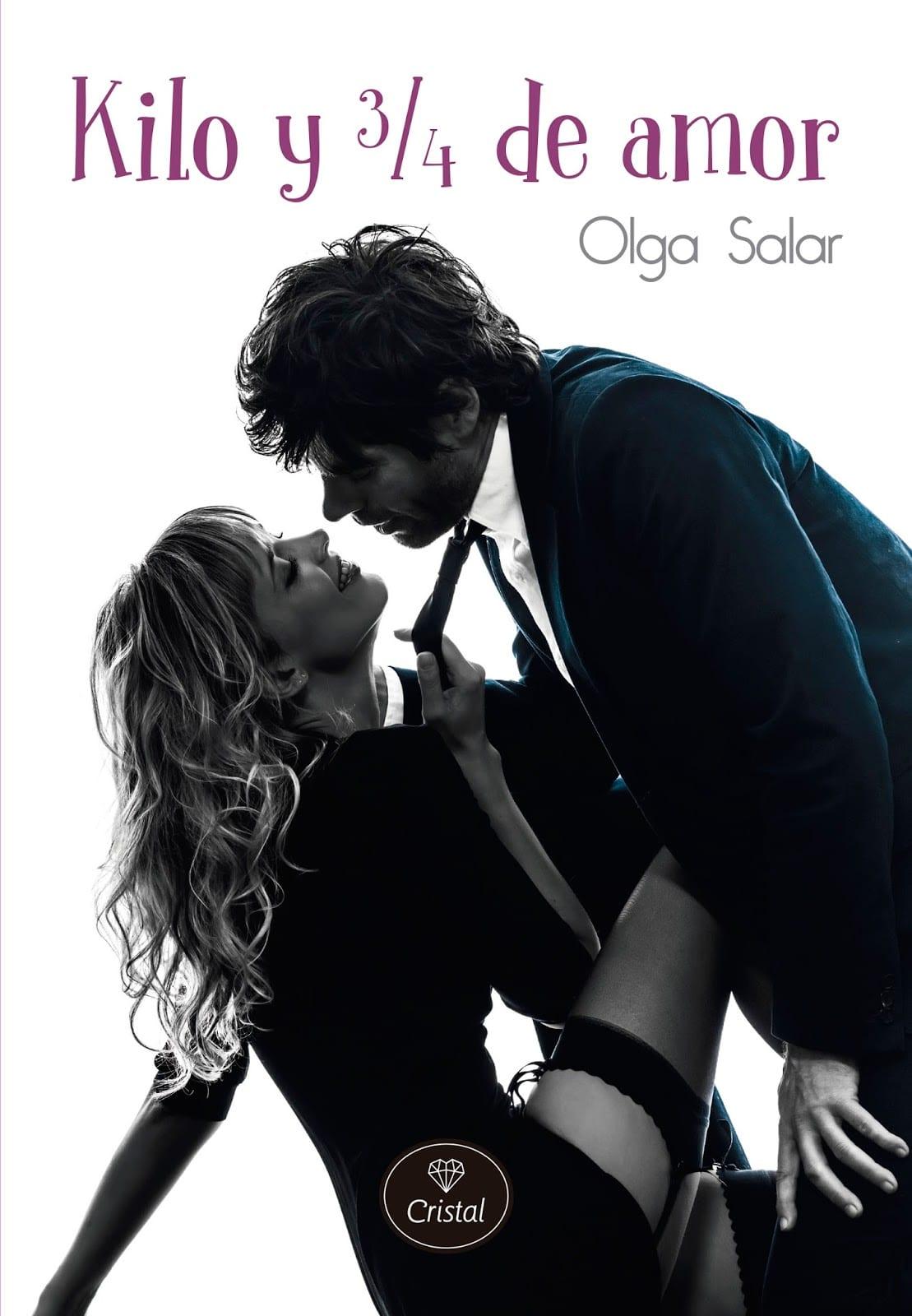 Kilo y ¾ de amor, de Olga Salar - Reseña