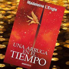 Una arruga en el tiempo, de Madeleine L'Engle – Reseña