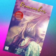 Remember, un amor inolvidable, de Ashley Royer – Reseña