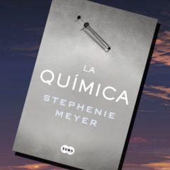 La química, de Stephenie Meyer – Reseña