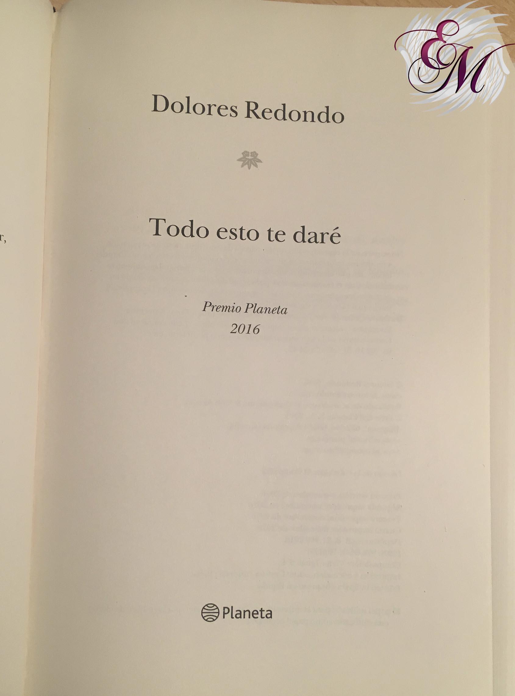 Todo esto te daré, Dolores Redondo - Reseña