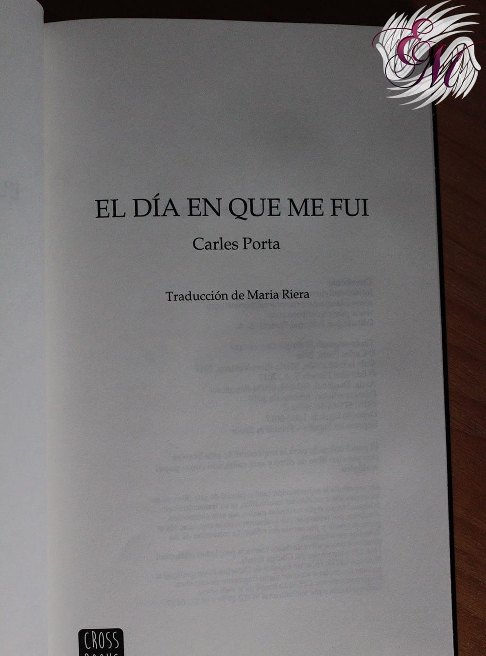 El día en que me fui, de Carles Porta – Reseña