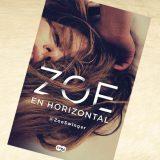 Zoe en horizontal, de @ZoeSwinger – Reseña