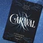Caraval, de Stephanie Garber – Reseña
