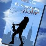 Raquel Cruz nos cuenta cómo nació 'El Chico del Violín'