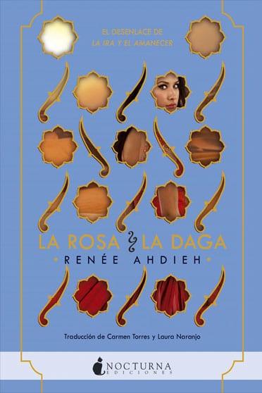 La rosa y la daga, de Renée Ahdieh - Reseña