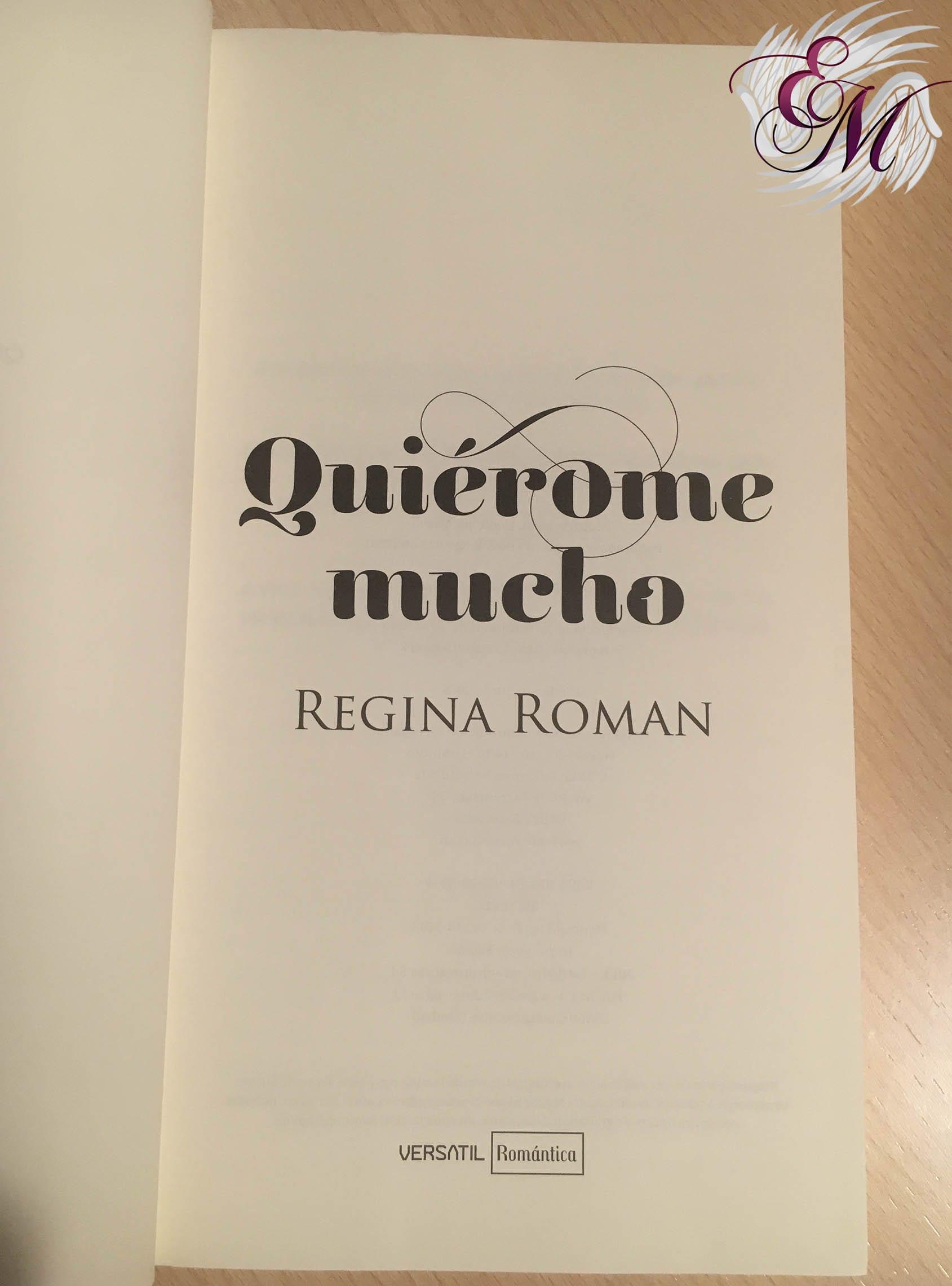 Quiérome mucho, de Regina Román - Reseña