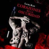 Corazones en la oscuridad, de Laura Kaye – Reseña