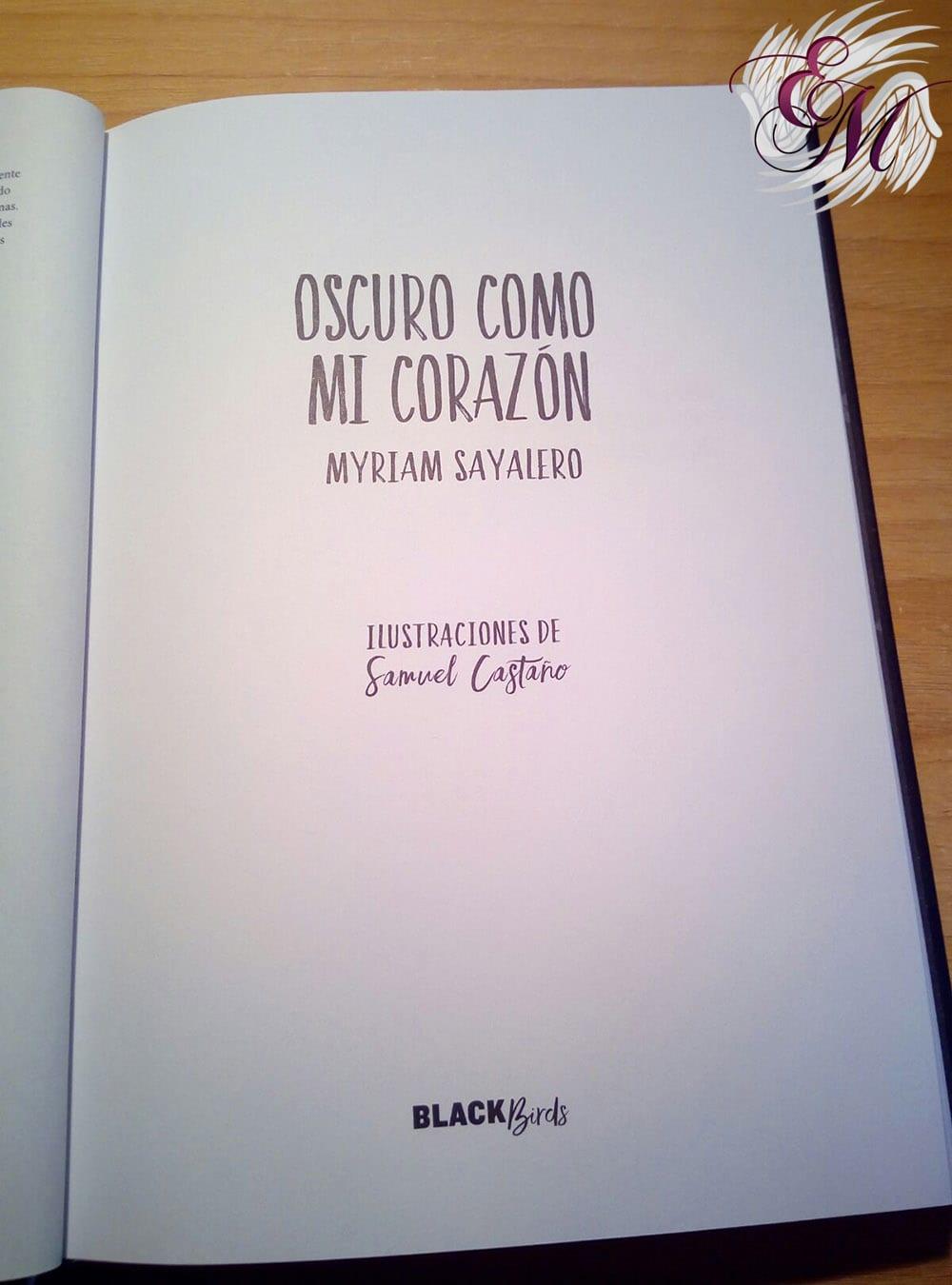 Oscuro como mi corazón, de Myriam Sayalero - Reseña