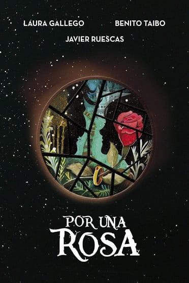 Por una rosa, de Laura Gallego, Javier Ruescas y Benito Taibo - Reseña