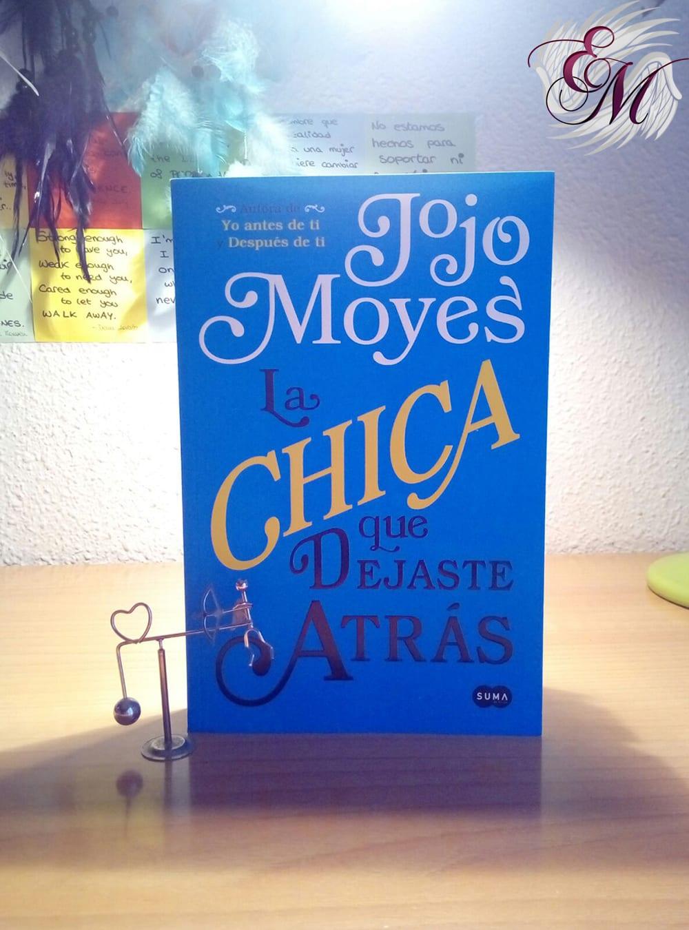 La chica que dejaste atrás, de Jojo Moyes - Reseña