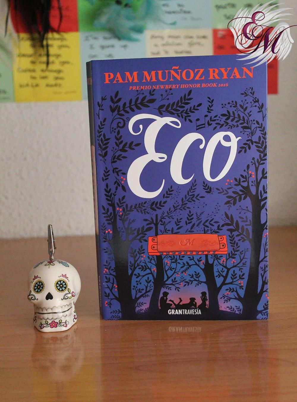 Eco, de Pam Muñoz Ryan - Reseña