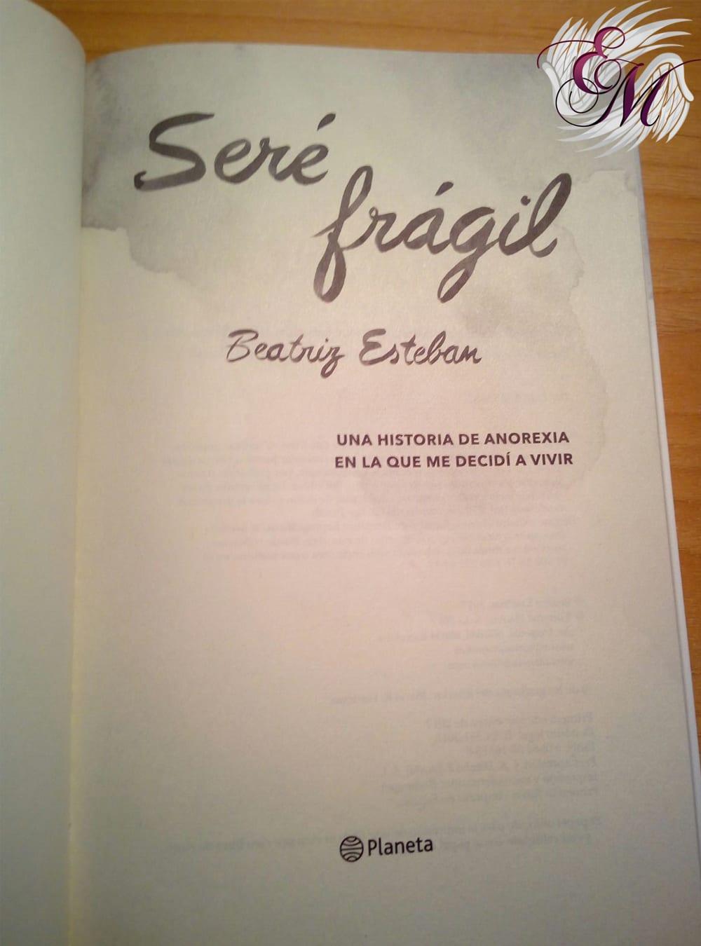 Seré frágil, de Beatriz Esteban - Reseña