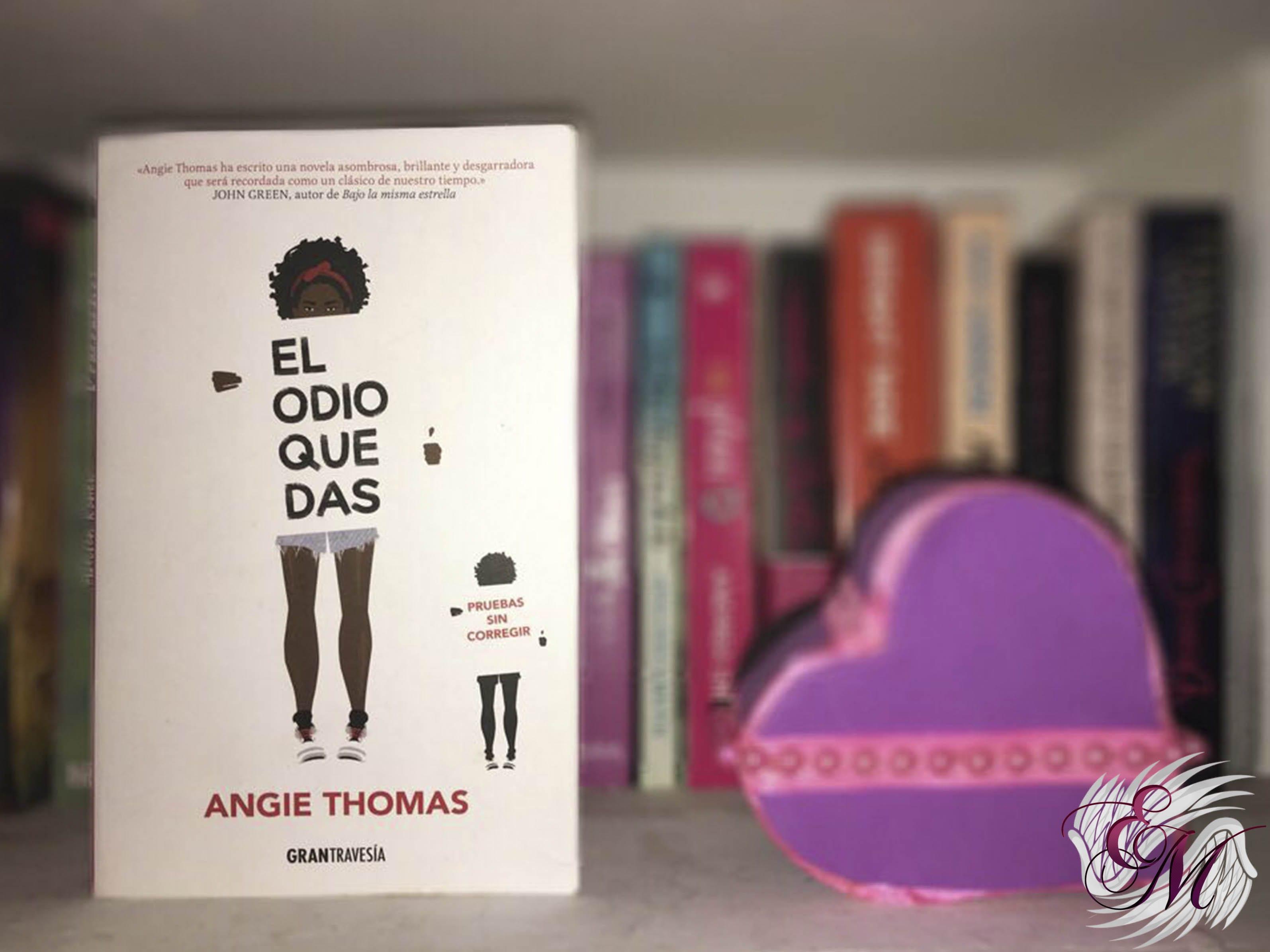 El odio que das, de Angie Thomas - Reseña