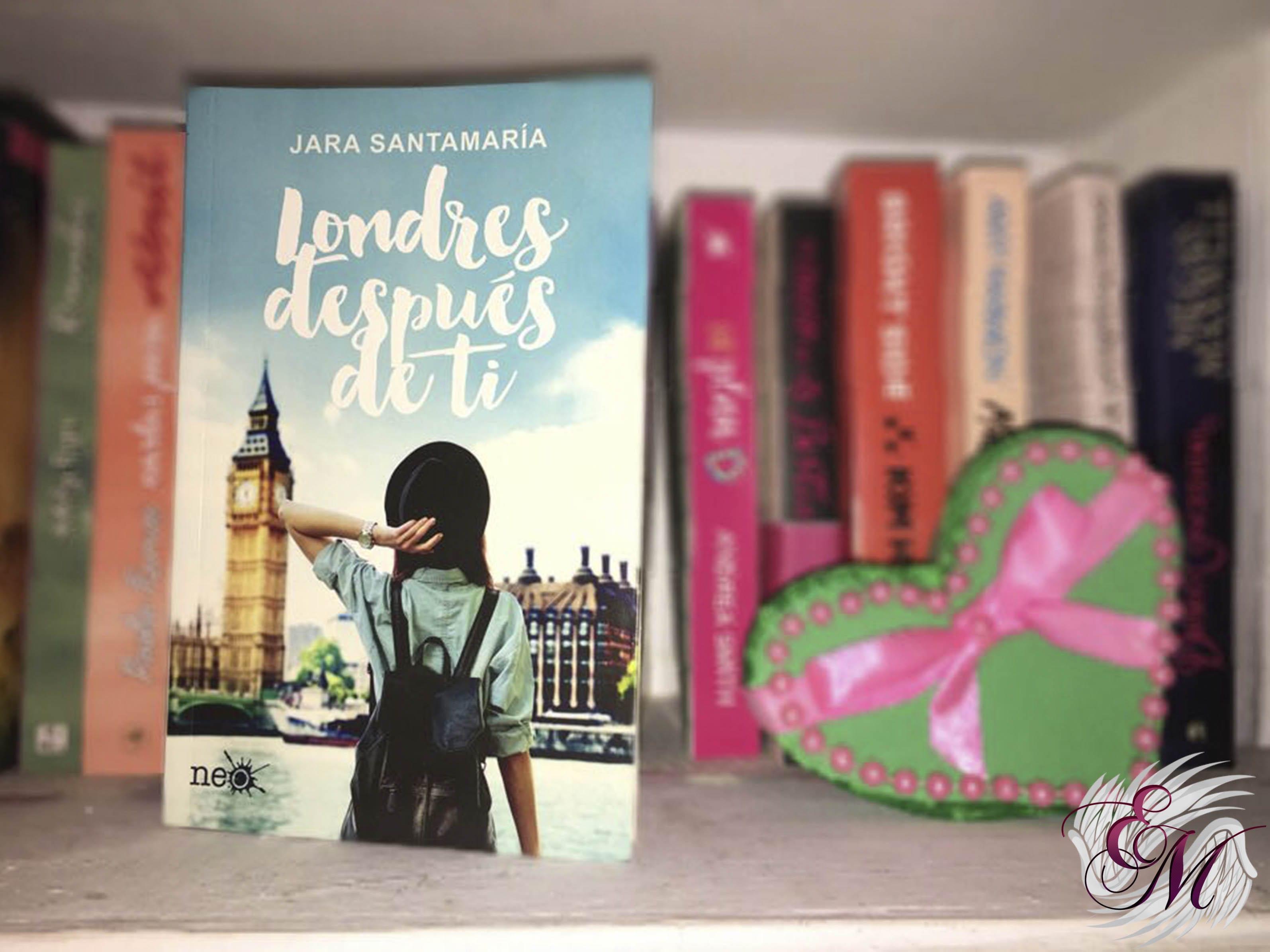 Londres después de ti, de Jara Santamaría - Reseña