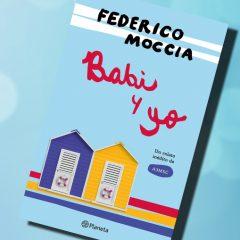 Babi y yo, de Federico Moccia – Reseña