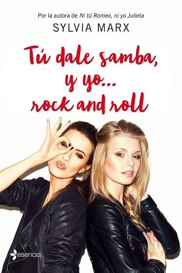 Tú dale samba, y yo... rock and roll, de Sylvia Marx - Reseña