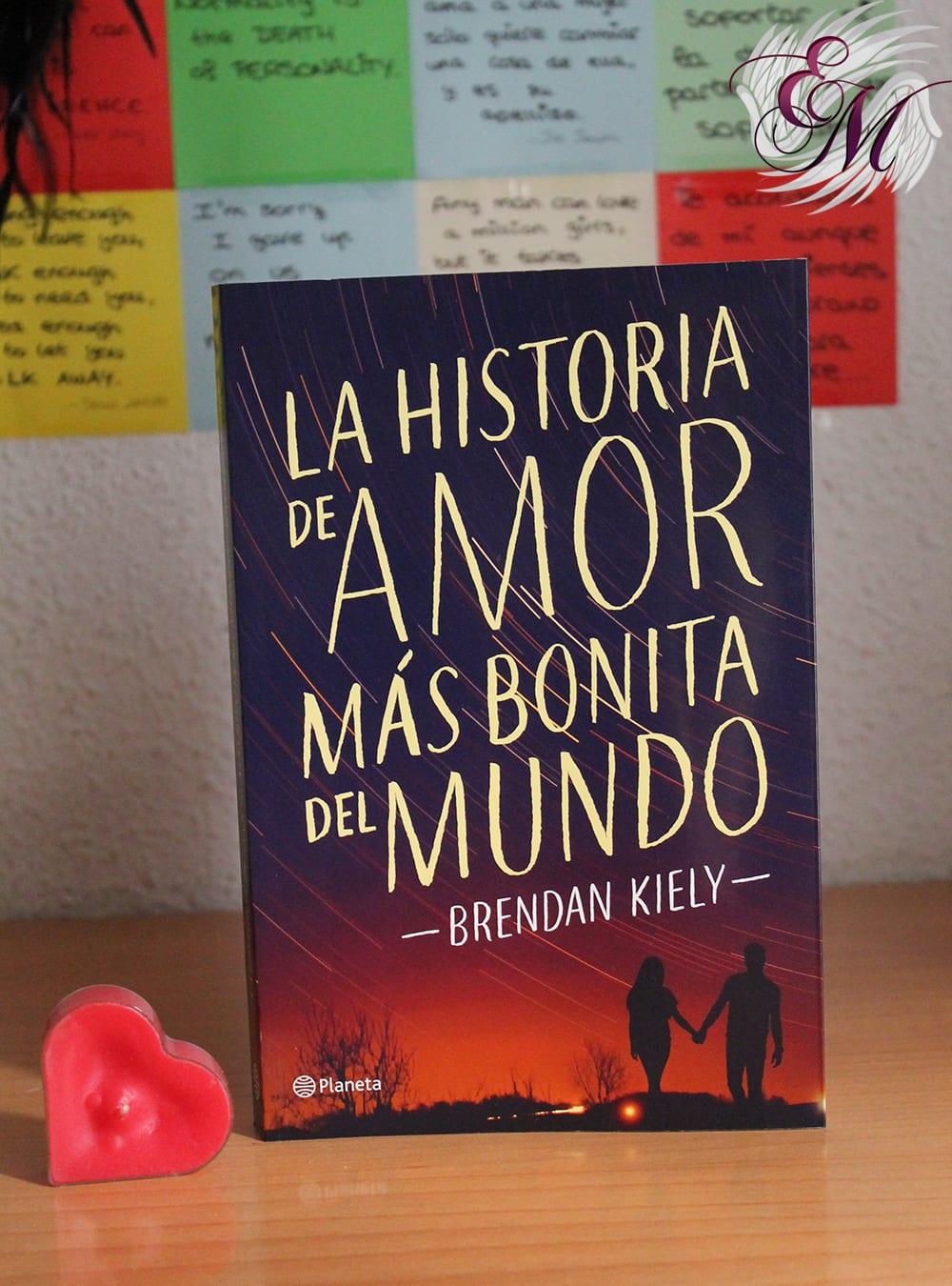 La historia de amor más bonita del mundo, de Brendan Kiely - Reseña