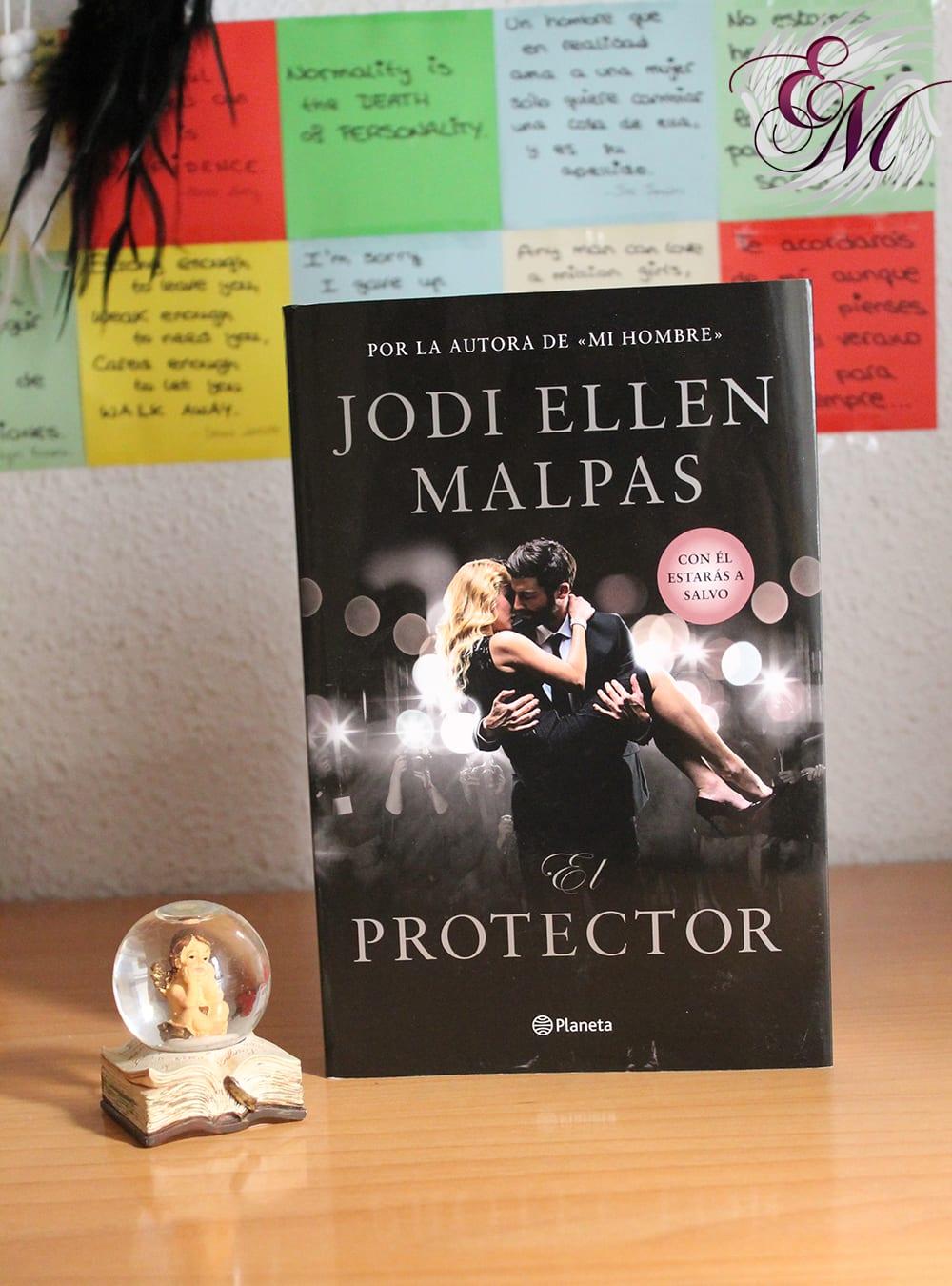 El Protector, de Jodi Ellen Malpas - Reseña