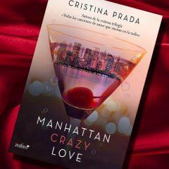 Manhattan Crazy Love, de Cristina Prada – Reseña