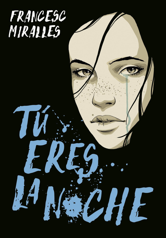 Tú eres la noche, de Francesc Miralles - Reseña
