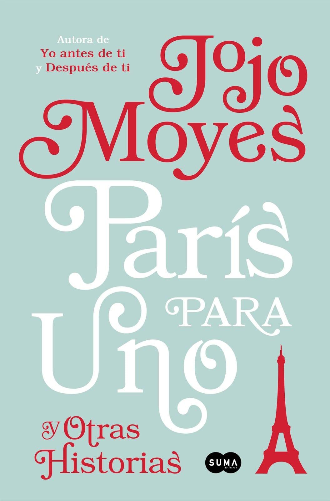 París para uno y otras historias, de Jojo Moyes - Reseña