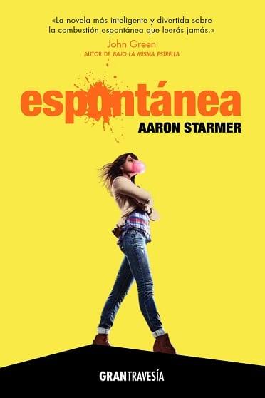 Espontánea, de Aaron Starmer - Reseña