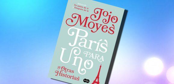 París para uno y otras historias, de Jojo Moyes – Reseña