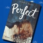 Perfect, de Alison G. Bailey – Reseña
