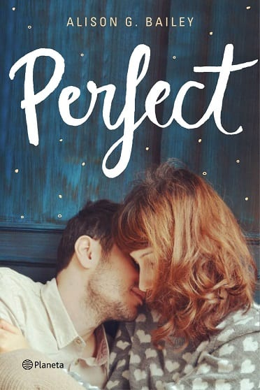 Perfect, de Alison G. Bailey - Reseña