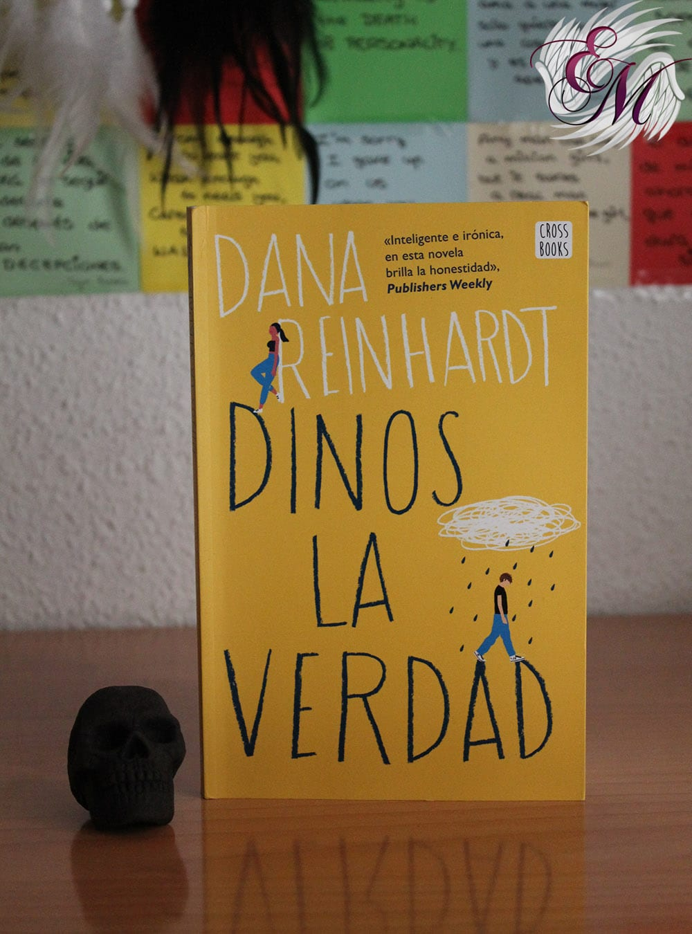Dinos la verdad, de Dana Reinhardt – Reseña