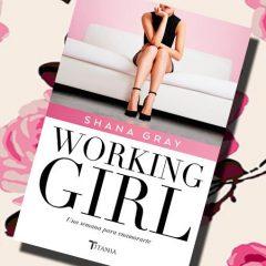 Working girl, de Shana Gray – Reseña