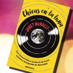 Chicas en la luna, de Janet McNally – Reseña