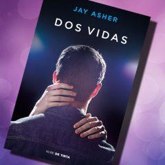 Dos vidas, de Jay Asher – Reseña