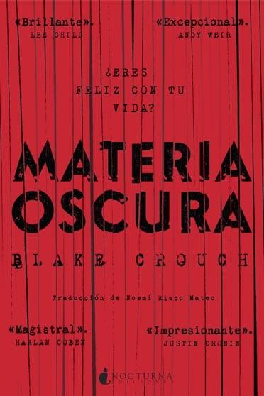 Materia oscura, de Blake Crouch - Reseña