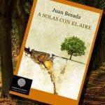 A solas con el aire, de Juan Besada – Reseña