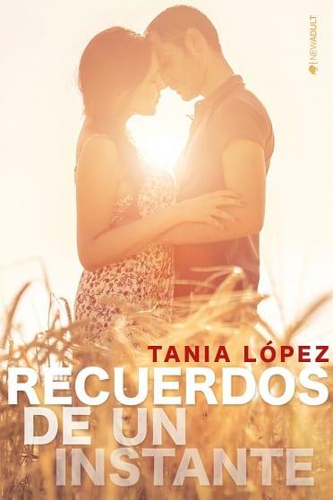 Recuerdos de un instante, de Tania López - Reseña