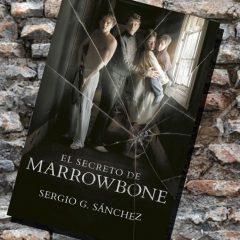 El secreto de Marrowbone, de Sergio G. Sánchez – Reseña