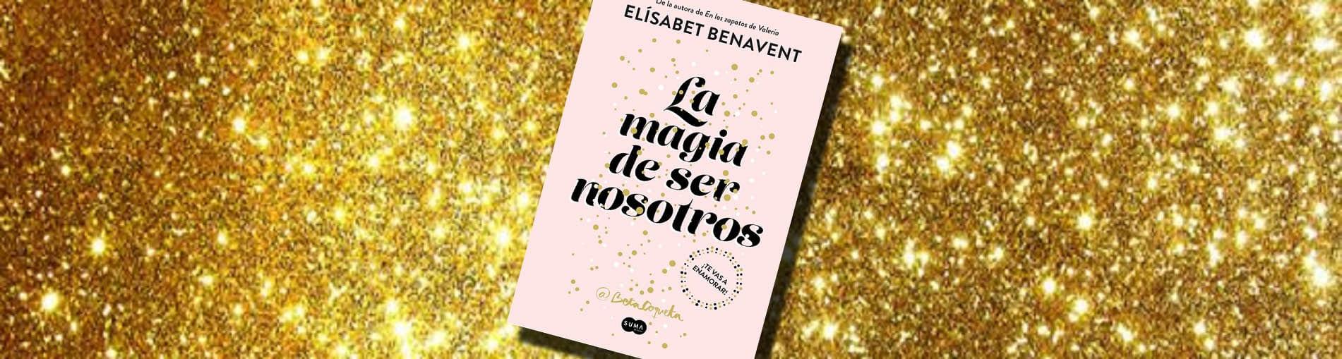 la magia de ser nosotros bilogia sofia 2 best seller