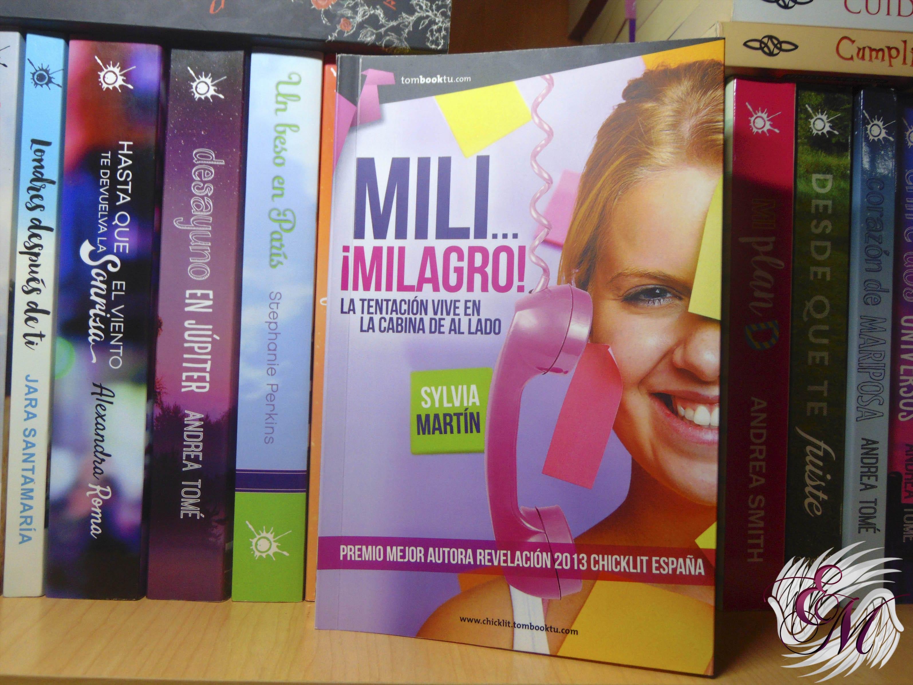 Mili... ¡Milagro!, de Sylvia Marin - Reseña