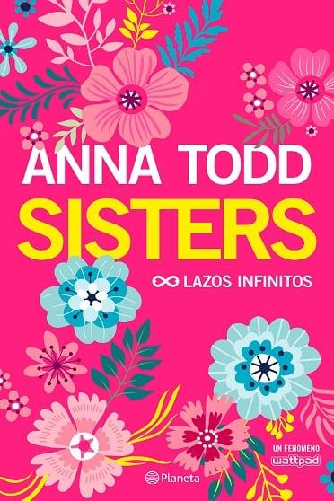 Sisters, de Anna Todd - Reseña