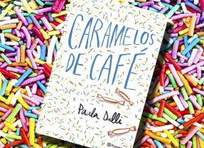 Caramelos de café, de Paula Dalli – Reseña