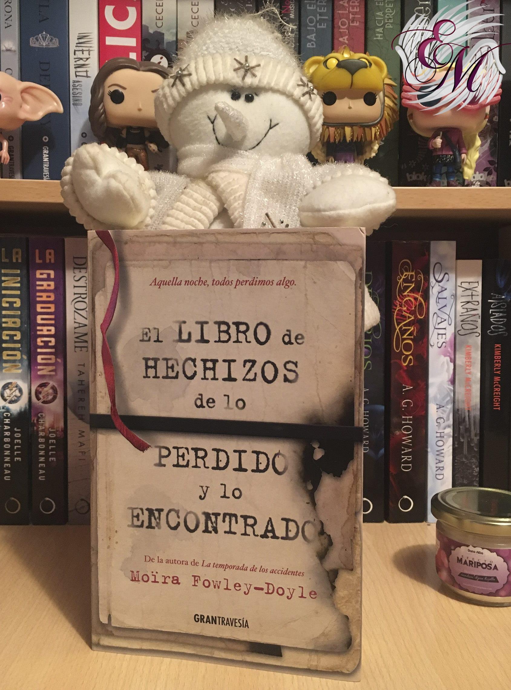 El libro de hechizos de lo perdido y lo encontrado, de Moïra Fowley-Doyle - Reseña