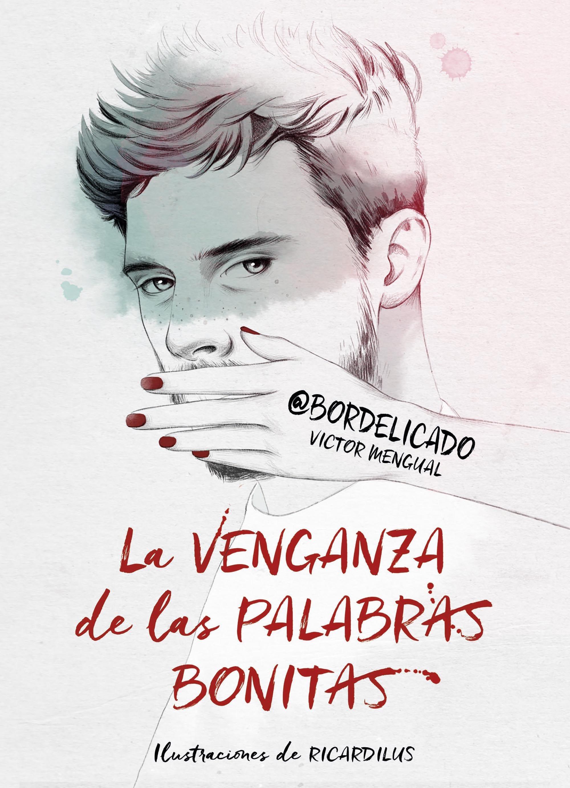 La venganza de las palabras bonitas, de Víctor Mengual - Reseña