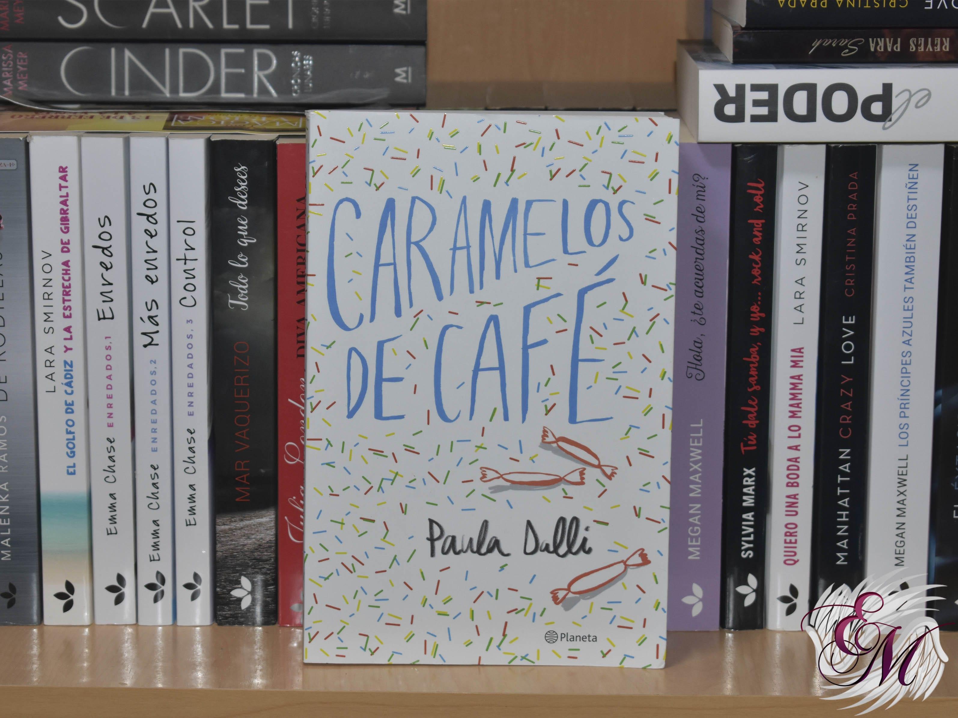 Caramelos de café, de Paula Dalli - Reseña