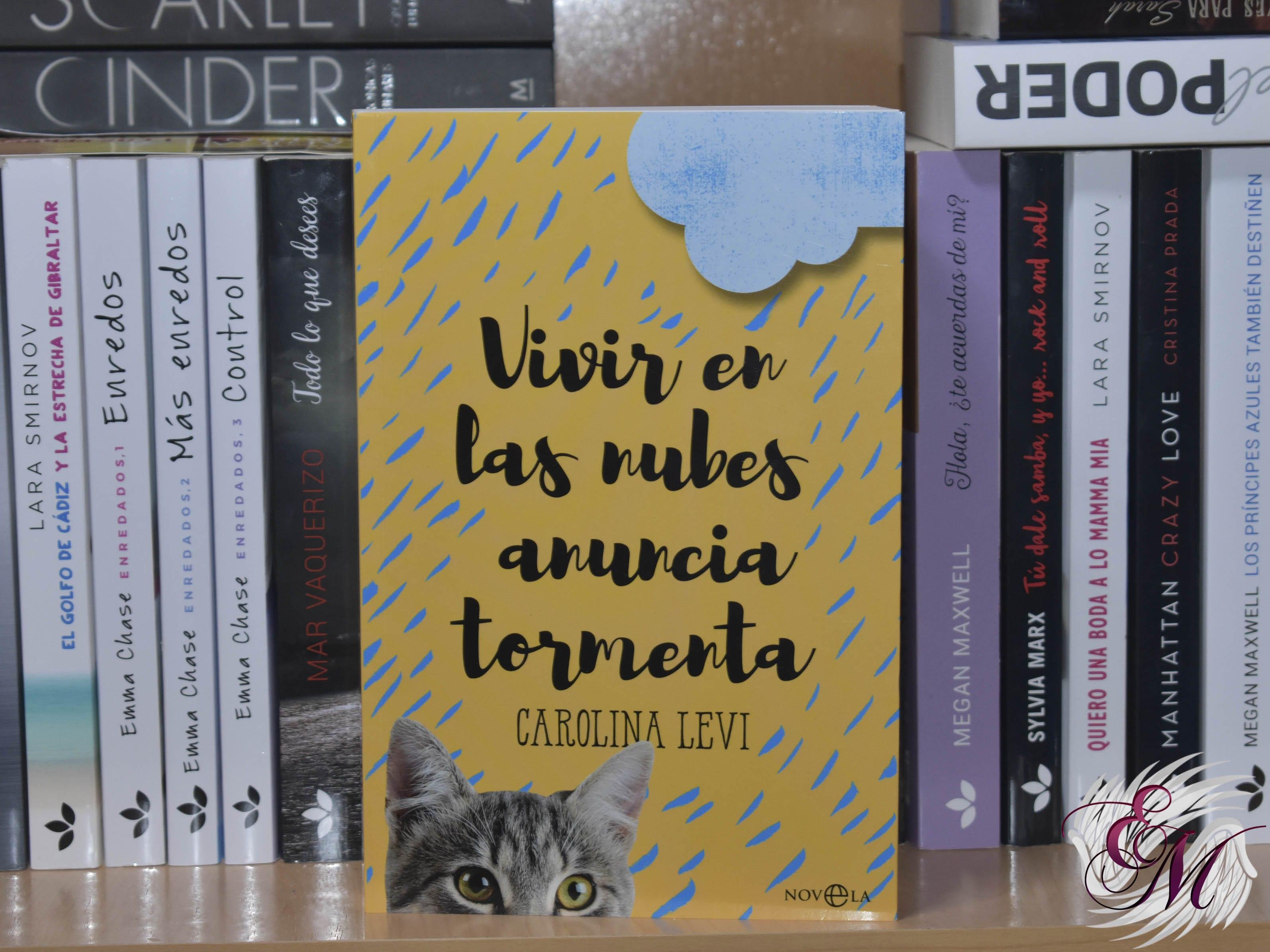 Vivir en las nubes anuncia tormenta, de Carolina Levi - Reseña