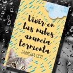 Vivir en las nubes anuncia tormenta, de Carolina Levi – Reseña