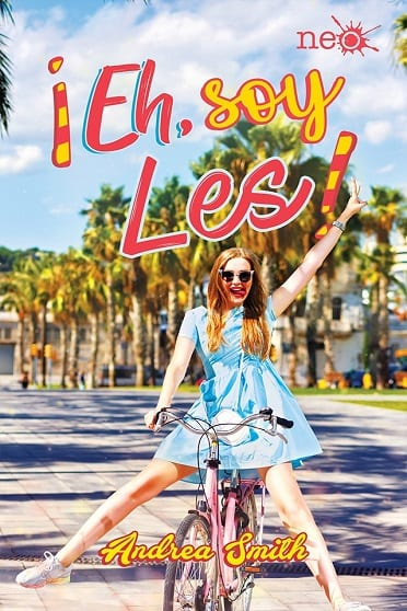 ¡Eh, soy Les!, de Andrea Smith - Reseña